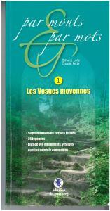 Par monts & par mots - les Vosges moyennes